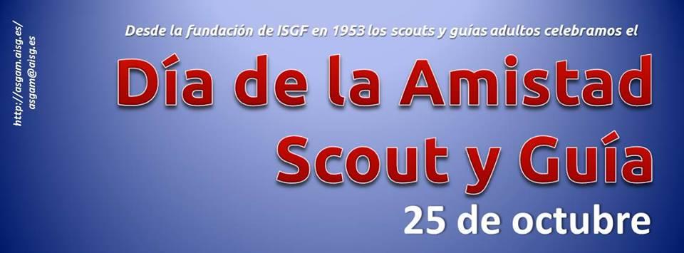 25 de octubre. Día de la Amistad Scout-Guía